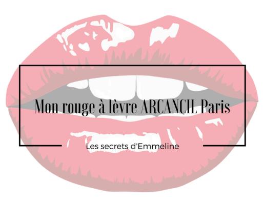 Mon rouge à lèvre ARCANCIL Paris .png